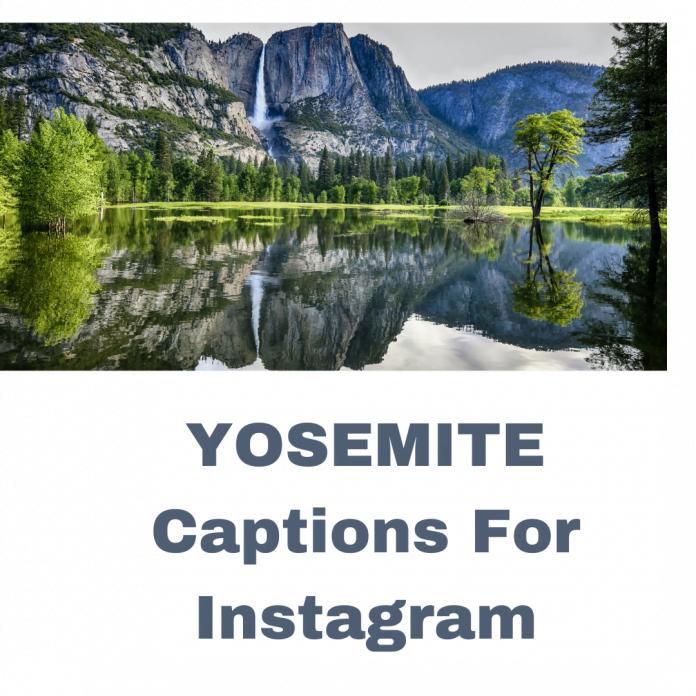 Yosemite Captions For Instagram