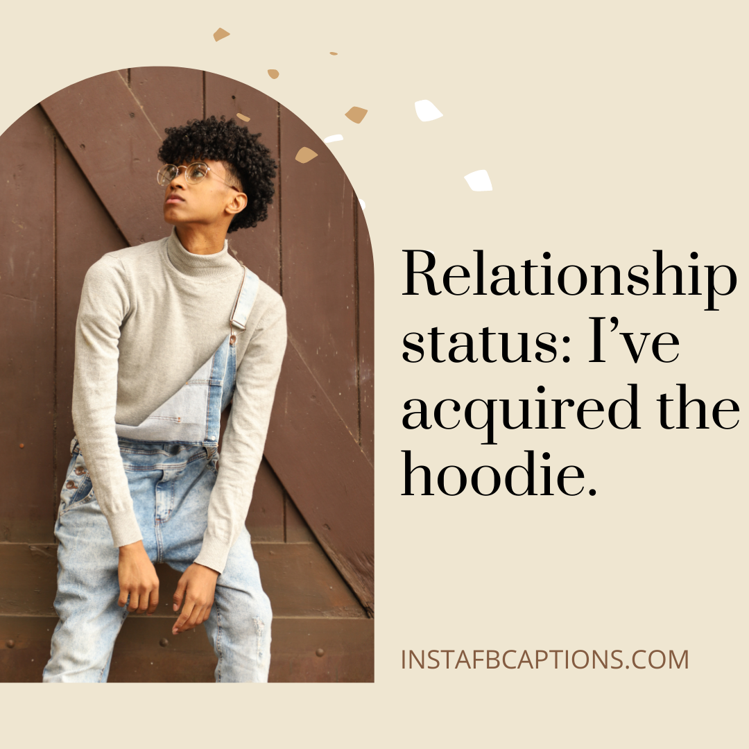 Amazing Hoodie Captions For All Your Instagram Pictures  - Amazing Hoodie Captions for All Your Instagram Pictures - HOODIE Instagram Captions for HOOD Pics in 2021