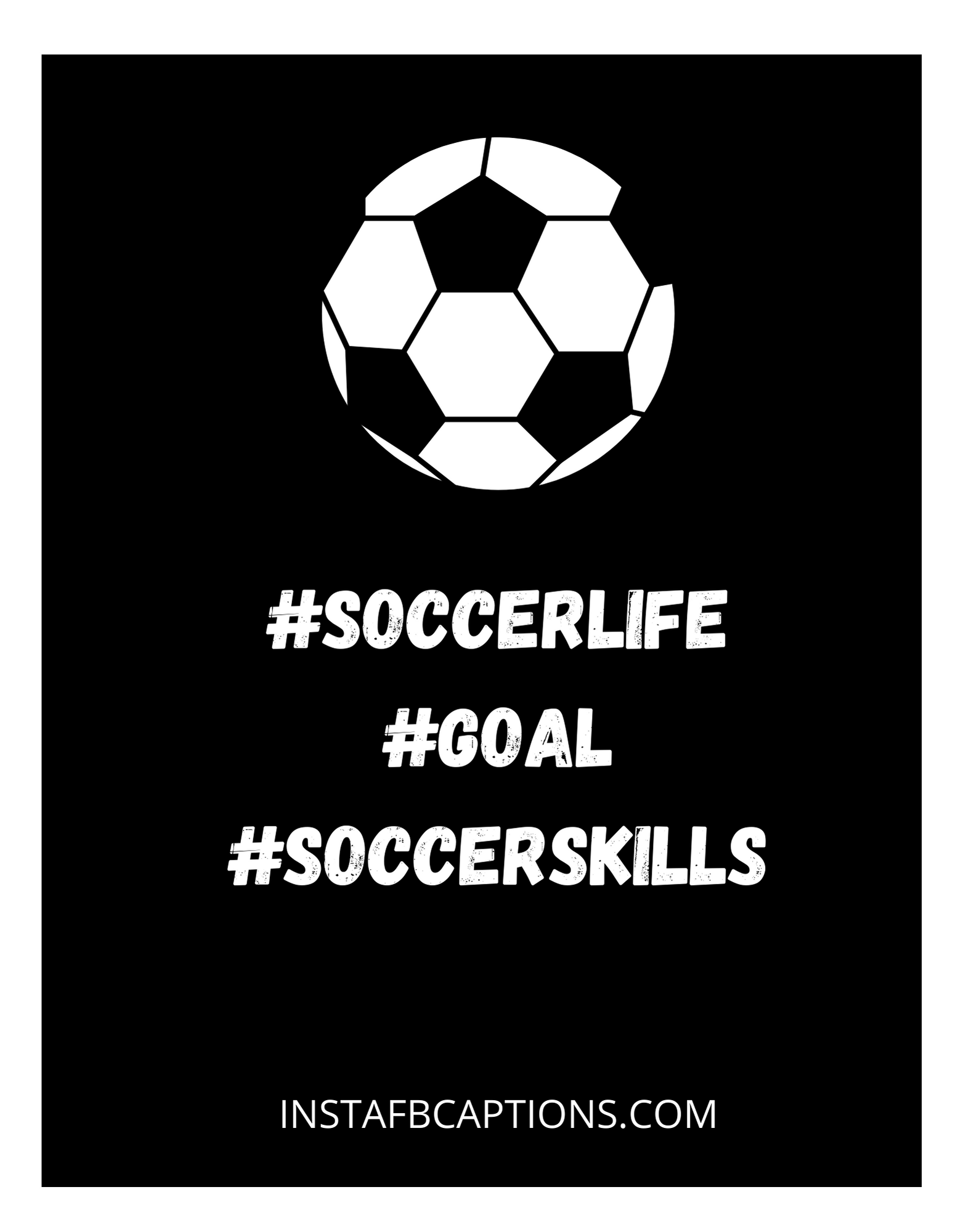 Apt Hashtags For All Your Soccer Related Posts  - Apt Hashtags for All Your Soccer Related Posts - SOCCER Instagram Captions & Quotes for Guys, Girls in 2021