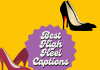 Best High Heel Captions For Instagram In 2021  - Best High Heel Captions For Instagram in 2021 100x70 - Best Instagram Captions of All Time