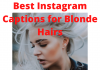Best Instagram Captions For Blonde Hair  - Best Instagram Captions for Blonde Hair 100x70 - Best Instagram Captions of All Time
