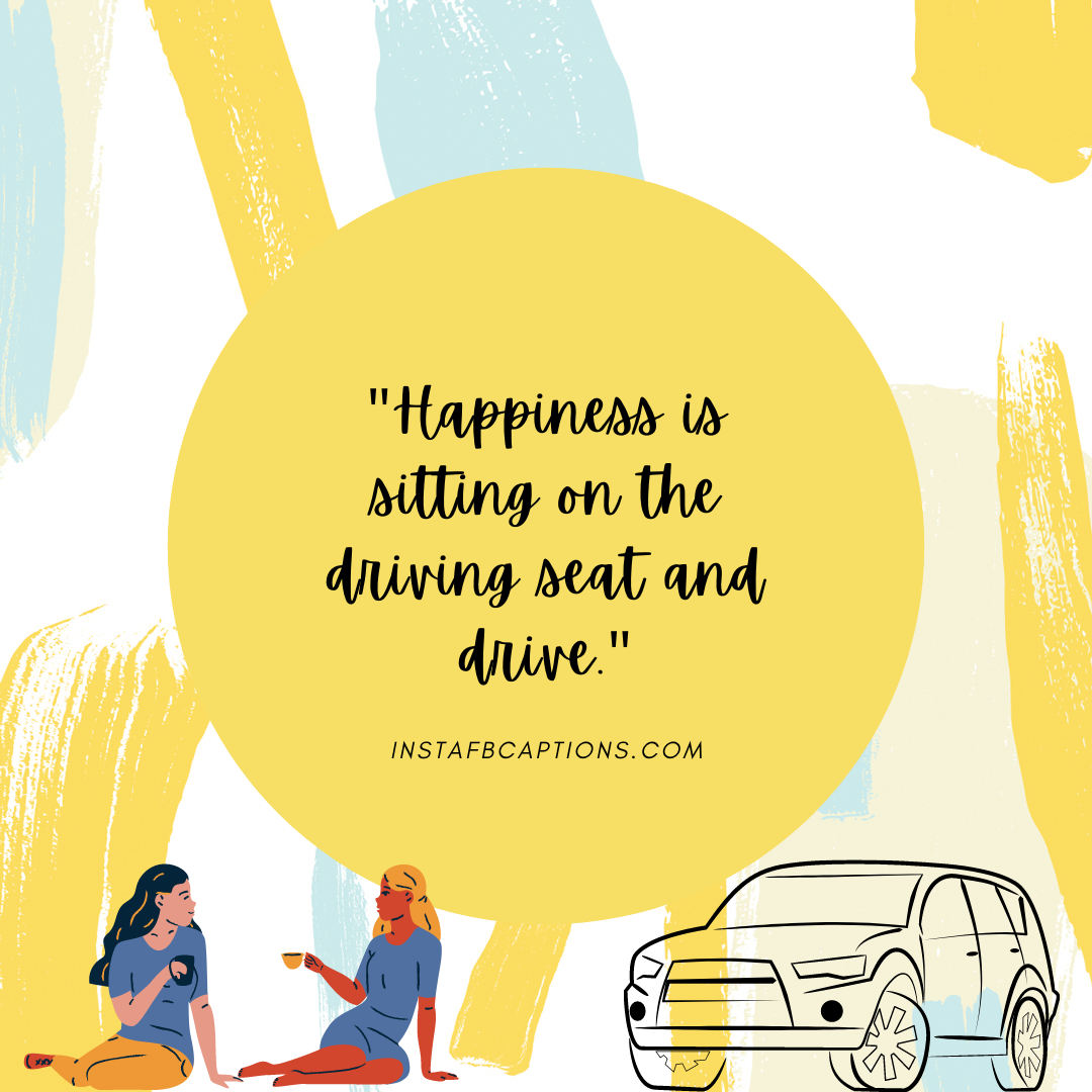 Best Quotes For Road Trips With Friends  - Best Quotes for Road Trips with Friends - 99+ DRIVING Instagram Captions for Car & Bike Pictures in 2021