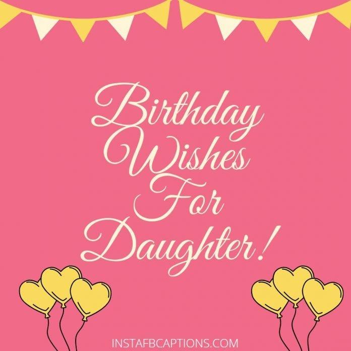 Captions For Birthdayfor Daughter
