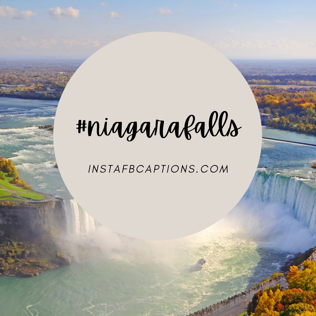 Cool And Refreshing Hashtags For Niagara Falls  - Cool and Refreshing Hashtags for Niagara Falls - NIAGRA FALLS Captions & Quotes for Instagram Pictures in 2021