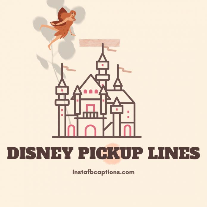 Disney Pickup Lines