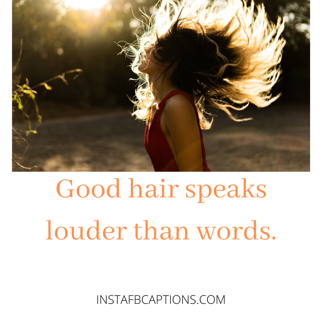 Fashionista Fever Captions With Each Hair Fli  - Fashionista Fever Captions With Each Hair Flip - HAIR FLIP Instagram Captions for Girls in 2021