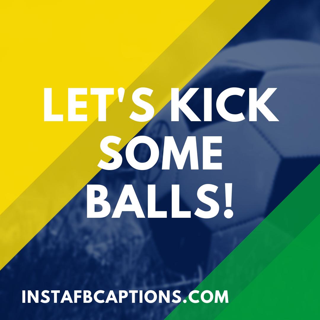 Footballsoccer Puns For Instagram  - FootballSoccer Puns for Instagram - SOCCER Instagram Captions & Quotes for Guys, Girls in 2021