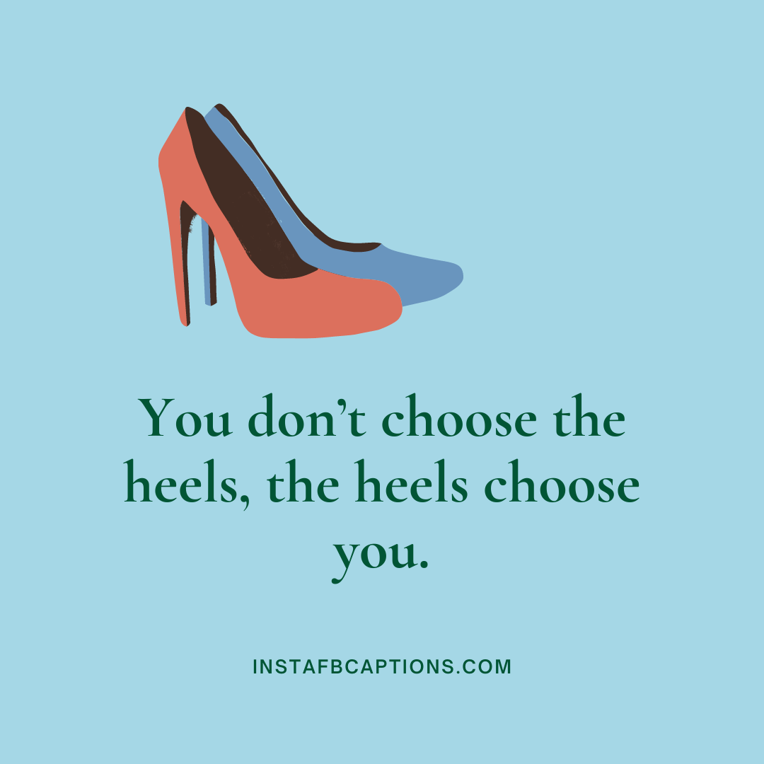 Funny High Heels Captions For Embarrassing Moments  - Funny High Heels Captions For Embarrassing Moments - HIGH HEELS Instagram Captions for Girls Pics in 2021