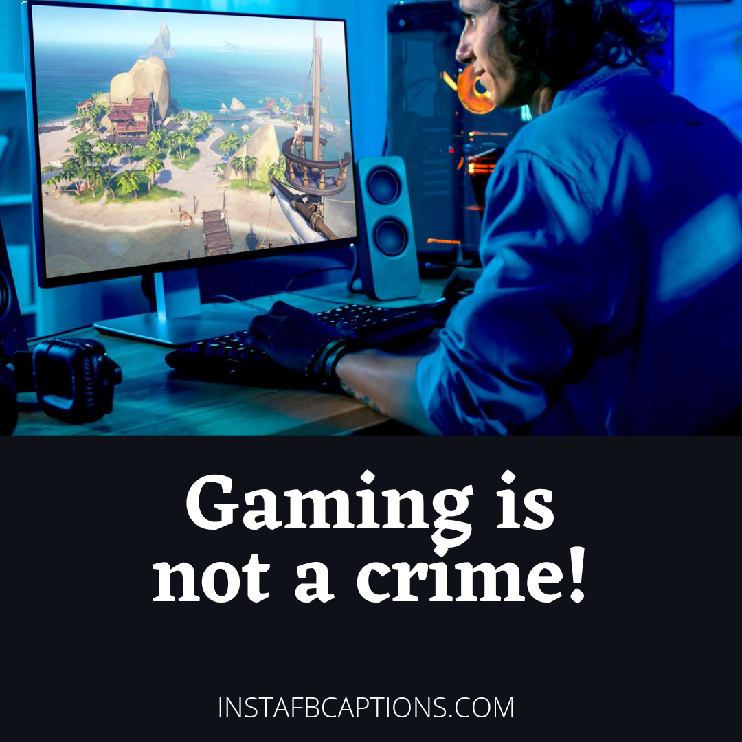 Funny Sayings And Quotes For Gamers  - Funny Sayings and Quotes for Gamers - 121+ GAMING Instagram Captions for Gamers in 2021