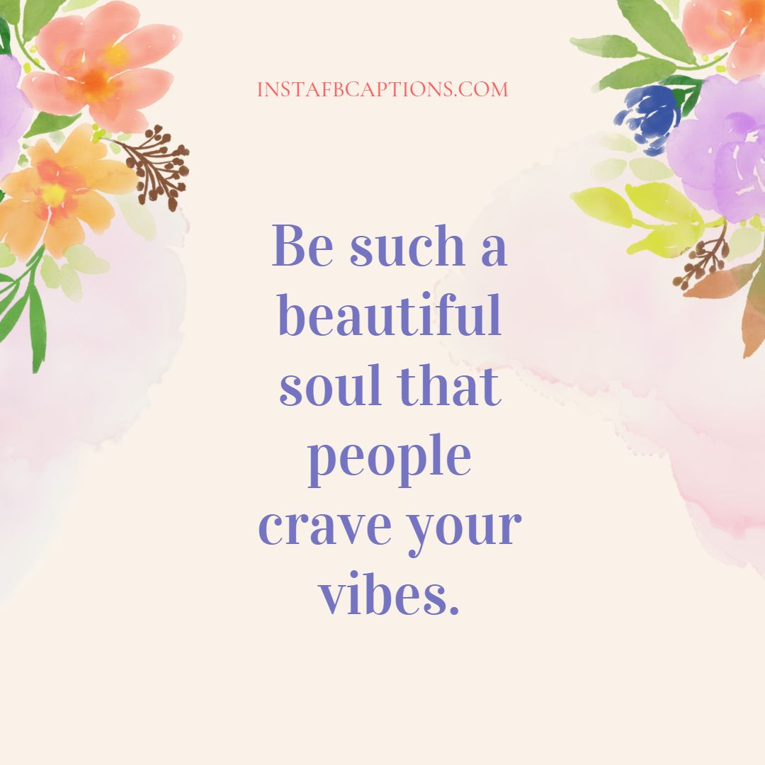 Good Vibes Saying For Positive Morni  - Good Vibes Saying for Positive Morning - Spread Positive Vibes with Good & Funny Quotes in 2021
