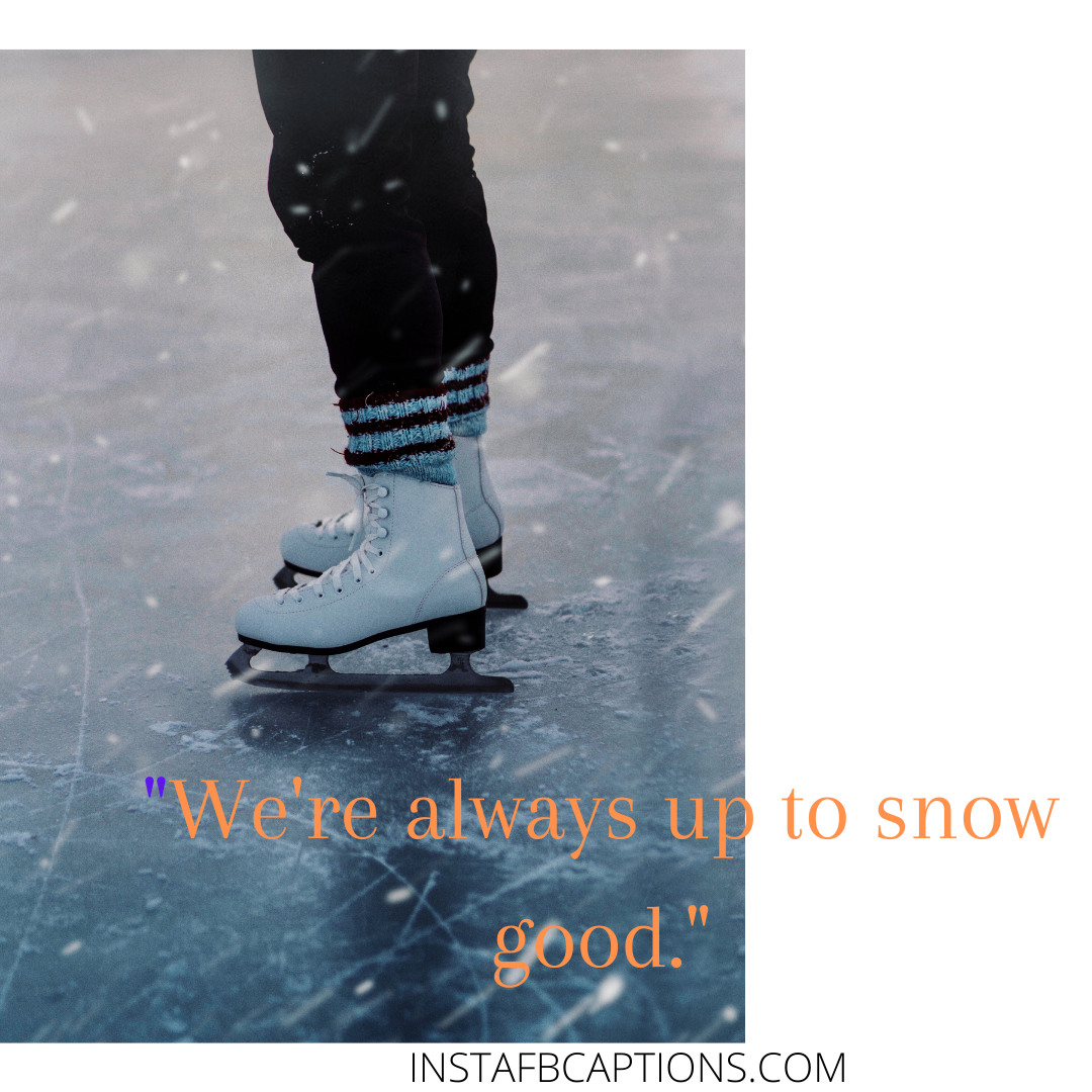 Gracefully Gliding Through Ice Quotes  - Gracefully Gliding Through Ice Quotes - ICE SKATING Instagram Captions & Quotes in 2021