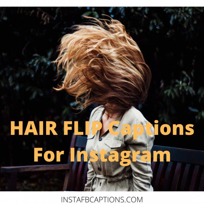 Hair Flip Captions For Instagram