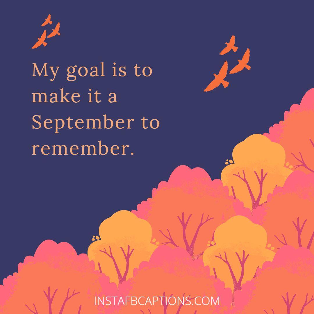Hello! September Poetic Quotes  - Hello September Poetic Quotes - Hello SEPTEMBER Month Captions & Quotes for Instagram 2021