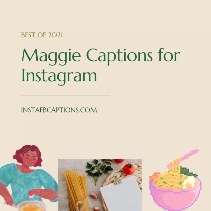 Maggie Captions
