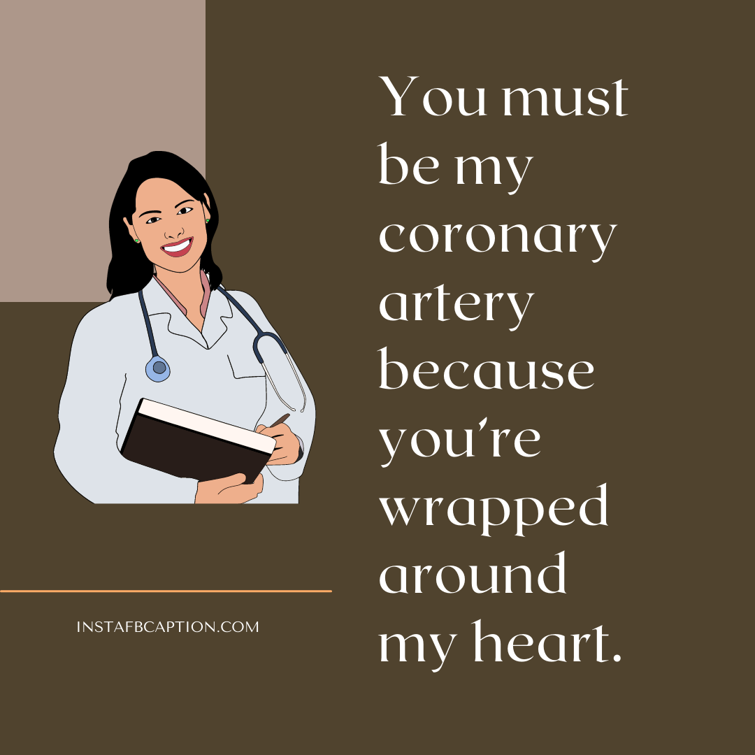 Medical School Pickup Lines For School Crush  - Medical School Pickup Lines for School crush - DOCTOR Pick Up Lines for flirting in Medical Field 2021
