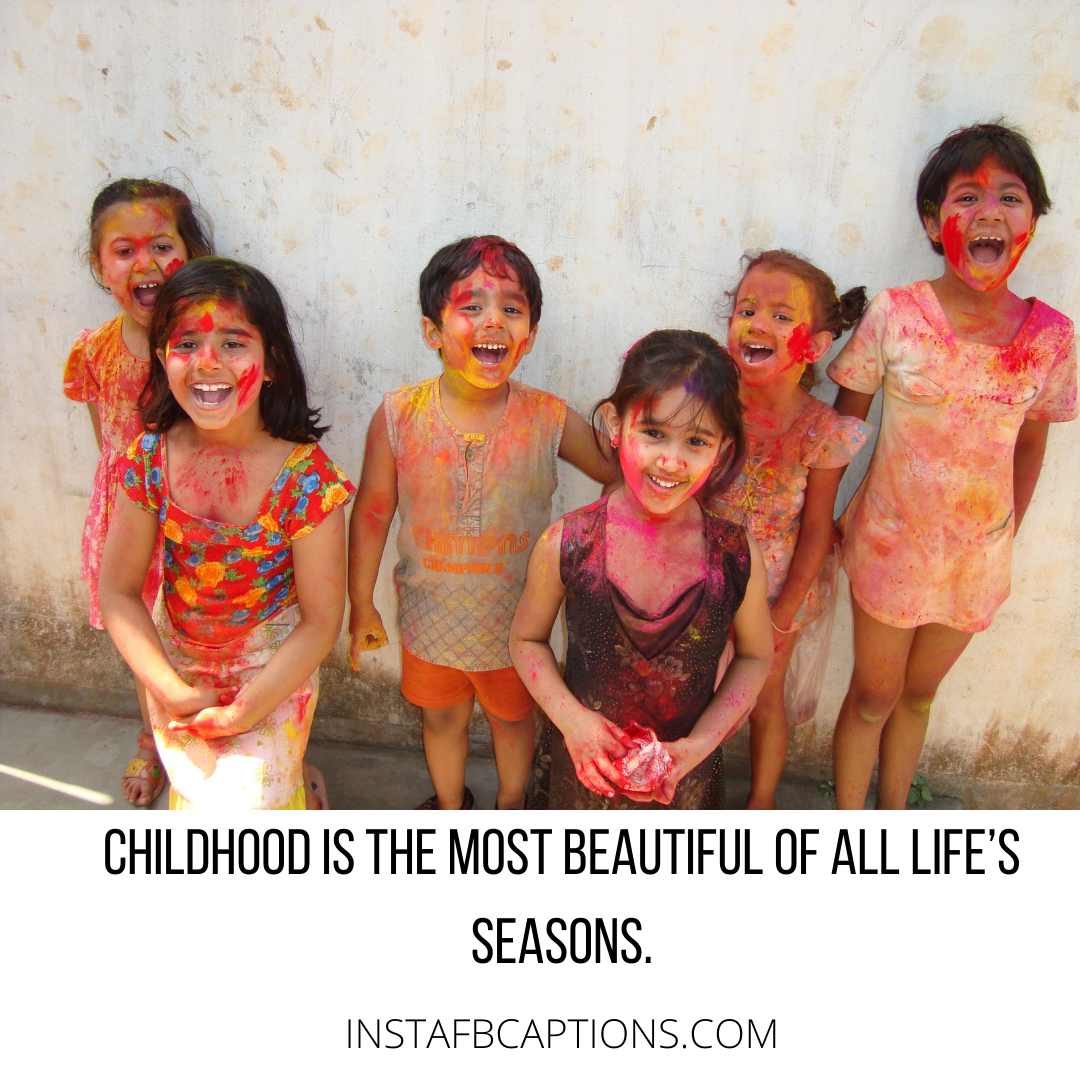 Missing Your Childhood Quotes  - Missing Your Childhood Quotes - Savage CHILDHOOD Instagram Captions for Children in 2021
