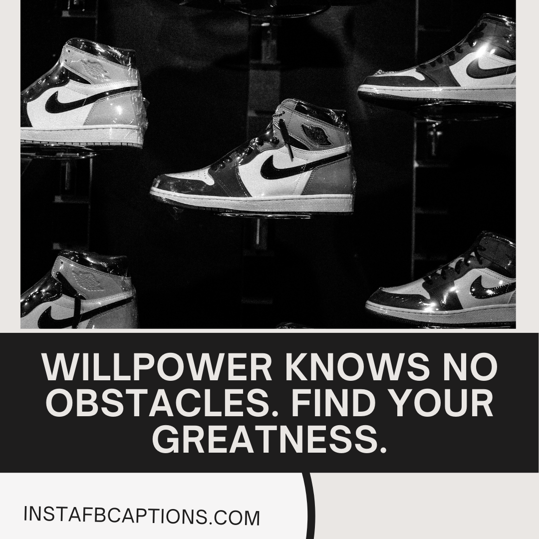 Nike Captions And Quotes To Spark Motivatio  - Nike Captions and Quotes To Spark Motivation - NIKE Captions & Quotes to Show off on Social Media in 2021