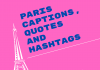Paris Captions, Quotes And Hashtags For Instagram 2021 (1)  - Paris Captions Quotes and Hashtags For Instagram 2021 1 100x70 - Best Instagram Captions of All Time