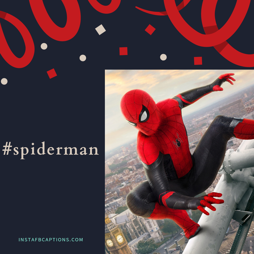 Powerful Hashtags For Spiderman Pictures  - Powerful Hashtags for Spiderman Pictures - SPIDERMAN Dialogues, Captions & Quotes for Instagram Pictures in 2021