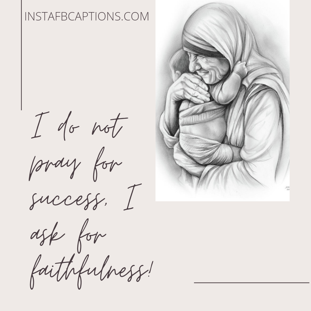 Powerful Quotes By Mother Teresa On Success  - Powerful Quotes By Mother Teresa on Success - Mother Teresa Quotes on Kindness, Love & Success in 2021