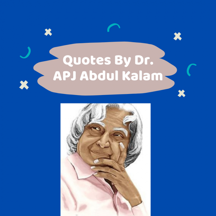 Quotes By Abdul Kalam