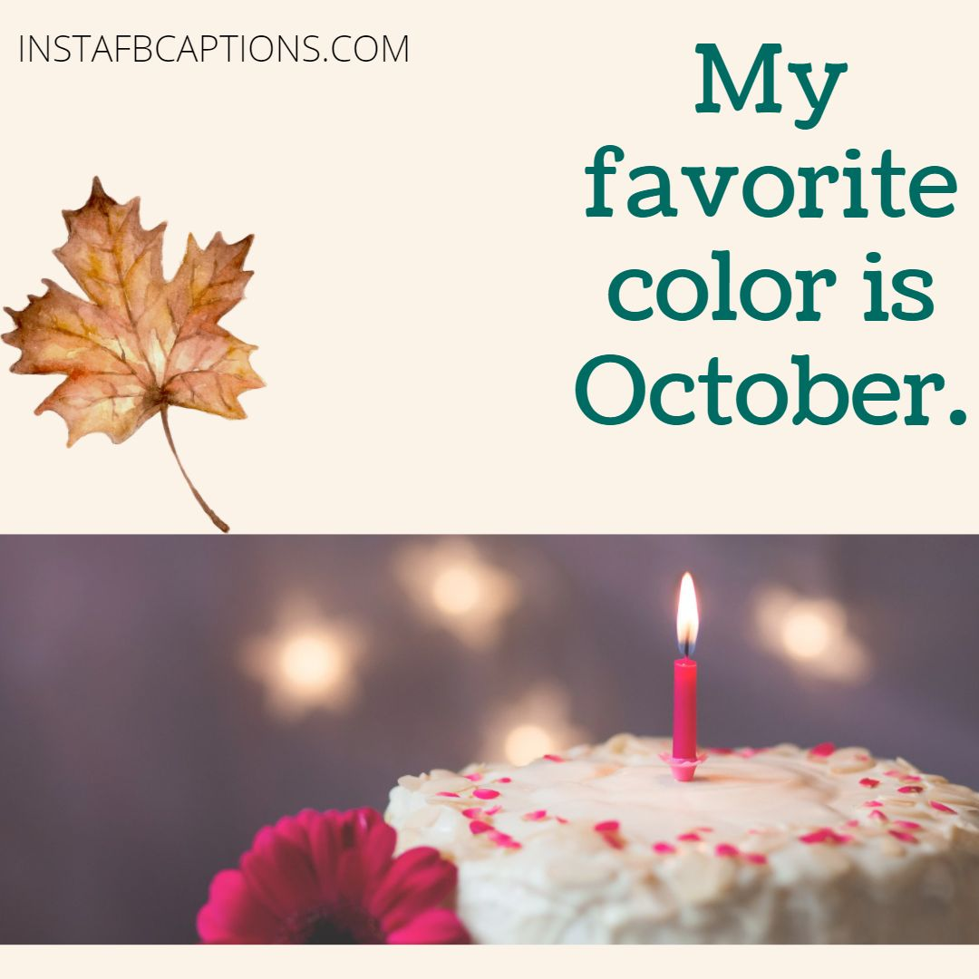 Quotes For October Born For Instagram  - Quotes for October Born for Instagram - 100+ OCTOBER FALL Instagram Captions & Quotes for 2021