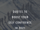 Quotes To Boost Your Self Confidence In 2021  - Quotes to Boost Your Self Confidence in 2021 80x60 - Latest Posts