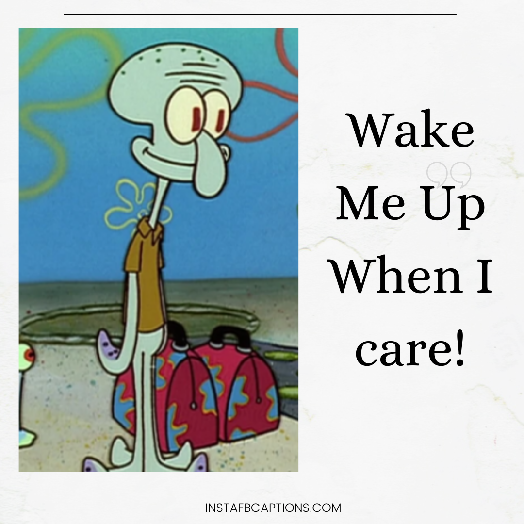 Relatable Squidward Quotes That Make Perfectly Angsty Instagram Captions  - Relatable Squidward Quotes That Make Perfectly Angsty Instagram Captions - Squidward Tentacles Instagram Captions & Quotes in 2021
