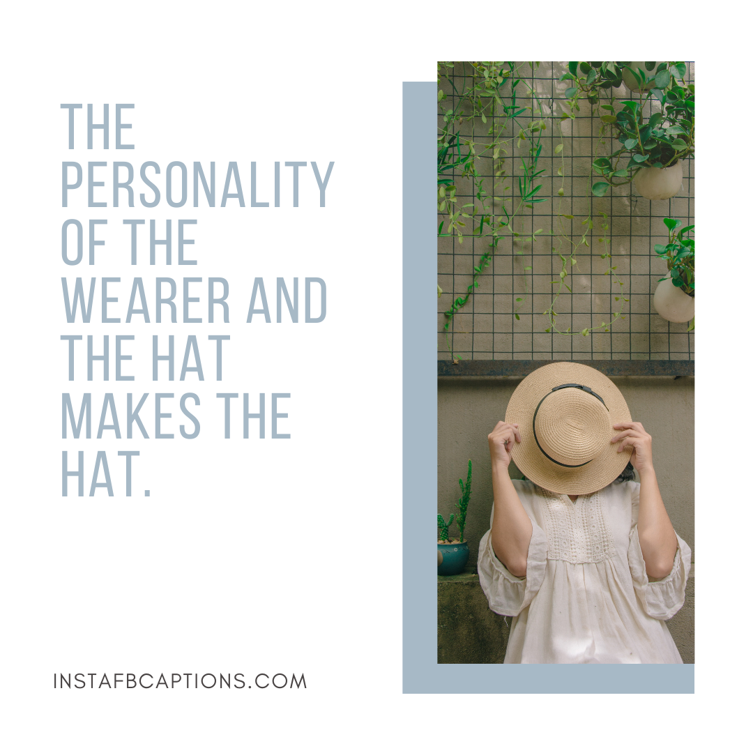 Savage Hat Captions To Prevent Shady People  - Savage Hat Captions To prevent Shady People 1 - HAT Captions for Classy Instagram Photos in 2021