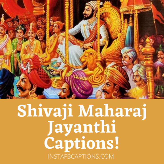 Shivaji Maharaj Jyanti Captions