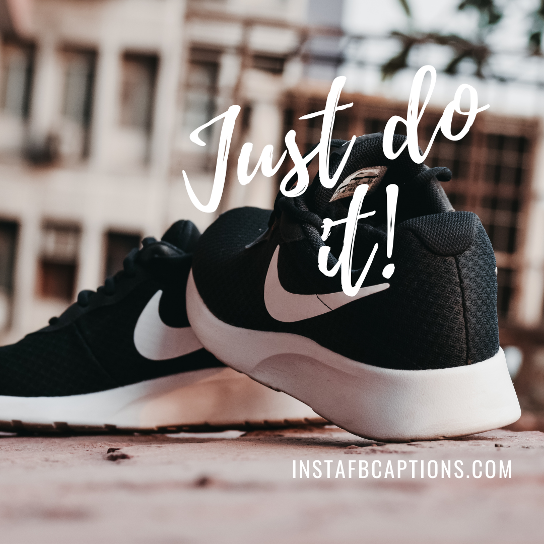 Short Nike Captions As An Ode To Athletics  - Short Nike Captions As An Ode To Athletics - NIKE Captions & Quotes to Show off on Social Media in 2021