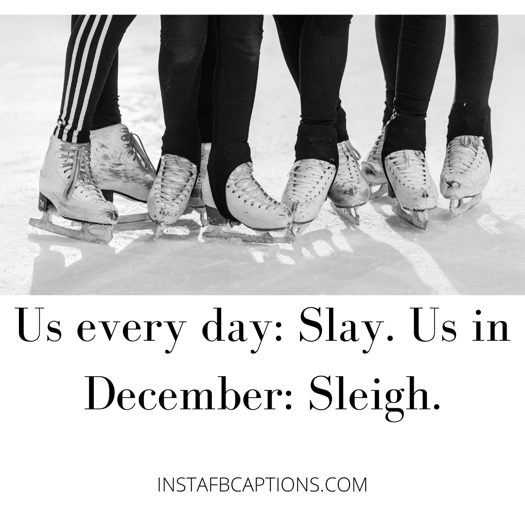 Snow And Steady Wins The Race Quotes  - Snow And Steady Wins The Race Quotes - ICE SKATING Instagram Captions & Quotes in 2021