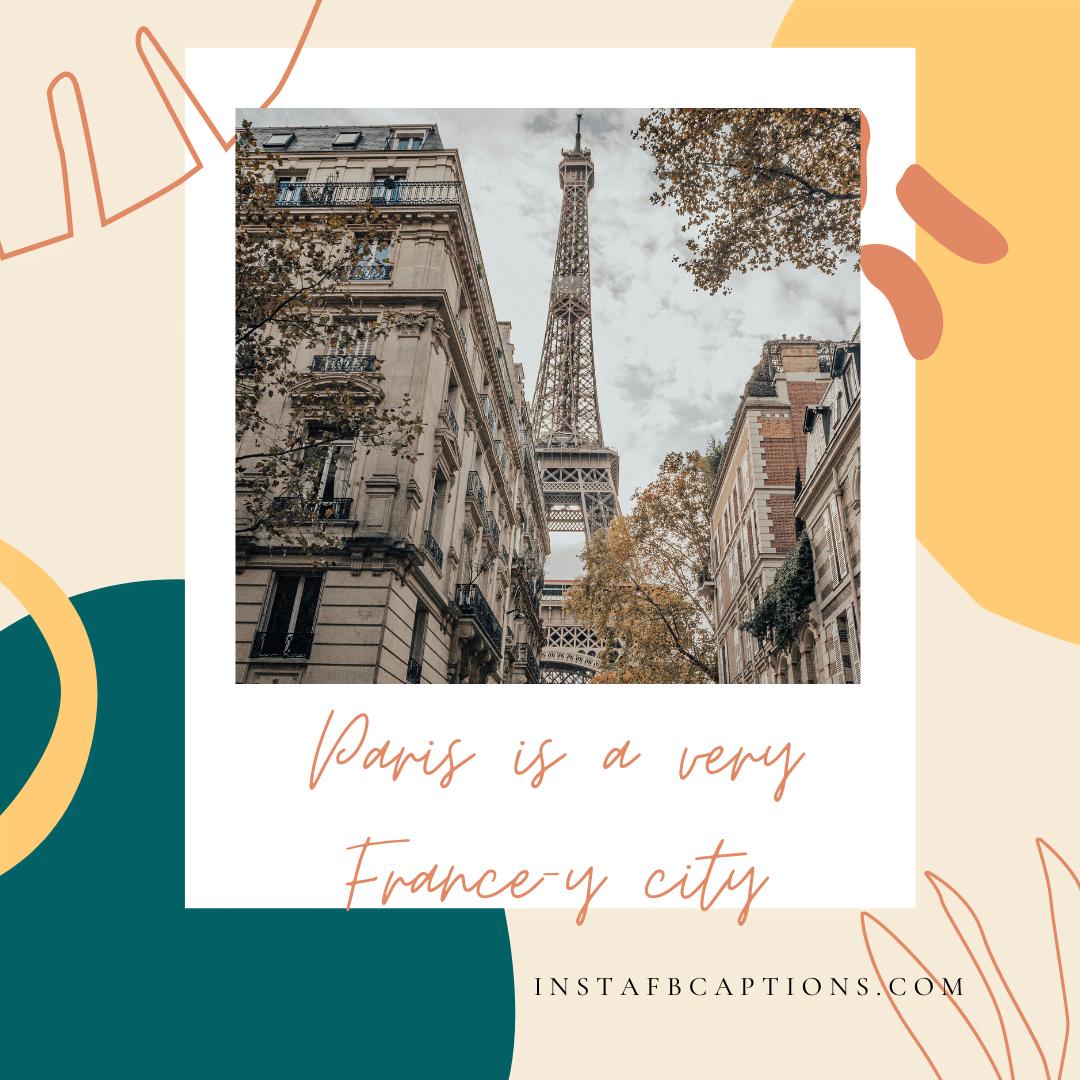 Wanderlust Dreaming Of Paris Captions And Sayings  - Wanderlust Dreaming of Paris Captions and Sayings - PARIS Photos Captions, Quotes & Hashtags For Instagram 2021