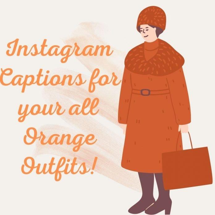 Orange Outfits Captions