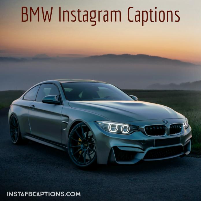 Bmw Instagram Captions