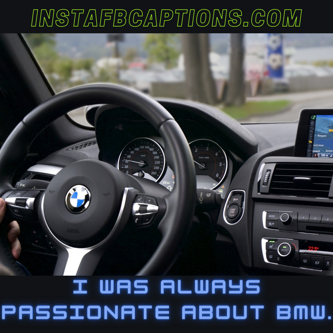 Check Out Captions For Bmw  - Check out Captions for BMW - BMW Instagram Captions & Quotes for Car Love in 2021