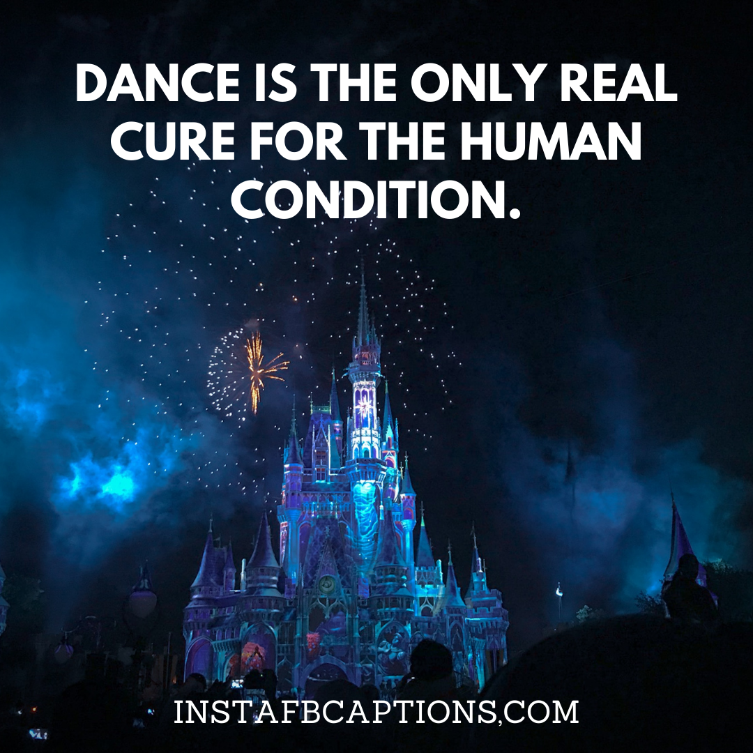 Flaunting Magical Disney Dance Captions  - Flaunting Magical Disney Dance Captions - HIP HOP Dance Instagram Captions & Quotes in 2021