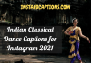 Indian Classical Dance Captions For Instagram  - Indian Classical Dance Captions for Instagram 100x70 - Best Instagram Captions of All Time