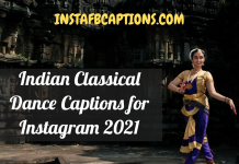 Indian Classical Dance Captions For Instagram  - Indian Classical Dance Captions for Instagram 218x150 - 10,000+ Instagram Captions 2021 – Boys, Girls, Friends, Wishes & Selfies