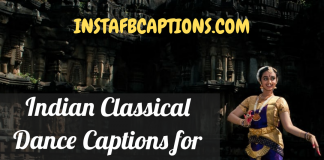 Indian Classical Dance Captions For Instagram